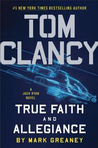 Tom Clancy True Faith and Allegiance Book