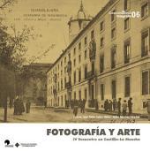 Fotografía y arte: IV Encuentro en Castilla-La Mancha