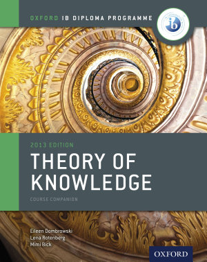Oxford IB Diploma Programme  Theory of Knowledge Course Companion PDF