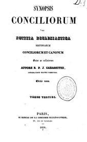Synopsis Conciliorum, Seu Notitia Ecclesiastica Historiarum, Conciliorum Et Canonum Inter Se Collatorum, Autore R. P. J. Cabassutio, ......