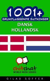 1001+ grundlæggende sætninger dansk - Hollandsk