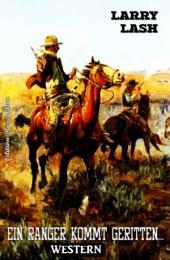 Ein Ranger kommt geritten: Western