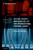 Victims  Rights and Advocacy at the International Criminal Court PDF