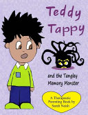 Teddy Tappy and the Tangley Memory Monster