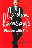 Gordon Ramsay s Playing with Fire PDF