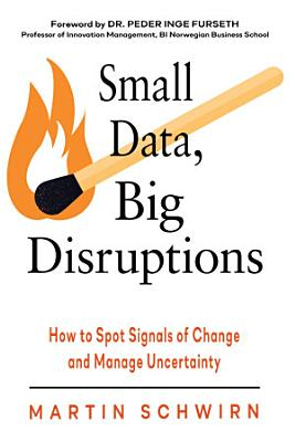 Small Data  Big Disruptions