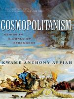 Cosmopolitanism  Ethics in a World of Strangers  Issues of Our Time  PDF