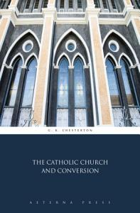 The Catholic Church and Conversion Book