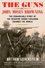 The Guns of John Moses Browning