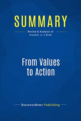 Summary  From Values to Action PDF
