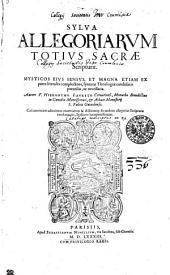 Sylva allegoriarum Totius Sacrae Scripturae