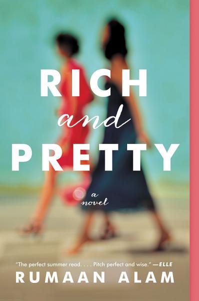 Download Rich and Pretty Book