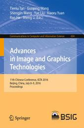 Advances in Image and Graphics Technologies: 11th Chinese Conference, IGTA 2016, Beijing, China, July 8-9, 2016, Proceedings