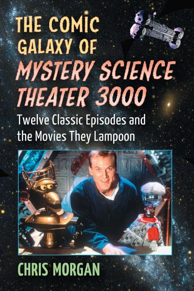 Download The Comic Galaxy of Mystery Science Theater 3000 Book