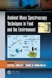 Ambient Mass Spectroscopy Techniques in Food and the Environment PDF