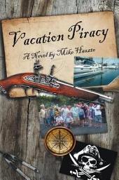 Vacation Piracy