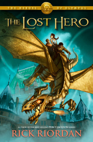 Lost Hero  The  Heroes of Olympus  The  Book One