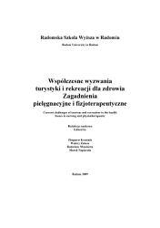 Wsp    czesne wyzwania turystyki i rekreacji dla zdrowia  Zagadnienia piel  gnacyjne i fizjoterapeutyczne   Current challenges of tourism and recreation to the health  Issues in nursing and physiotherapeutic PDF