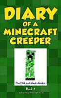 Diary of a Minecraft Creeper Book 1 PDF