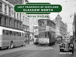 Lost Tramways of Scotland - Glasgow North
