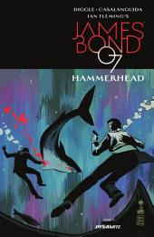 James Bond: Hammerhead #2 (of 6)