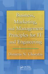 Business, Marketing, and Management Principles for IT and Engineering