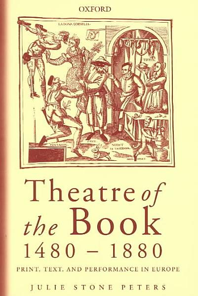 Download Theatre of the Book  1480 1880 Book