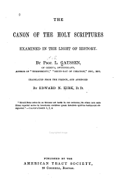 The Canon of the Holy Scriptures: Examined in the Light of History