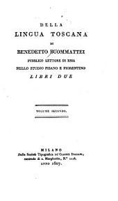 Della lingua toscana: Volume 2