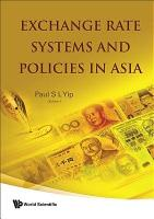 Exchange Rate Systems and Policies in Asia PDF