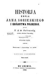Historja króla Jana Sobieskiego i królestwa Polskiego przez N.A. de Salvandy: Tom trzeci