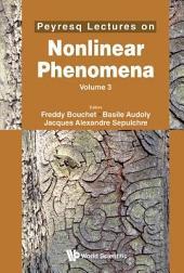 Peyresq Lectures on Nonlinear Phenomena: Volume 3