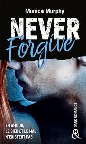 Never Forgive: Après Never Forget, la dark romance continue dans l'interdit