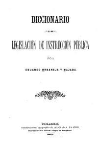 Diccionario de legislacion de instruccion p  blica PDF