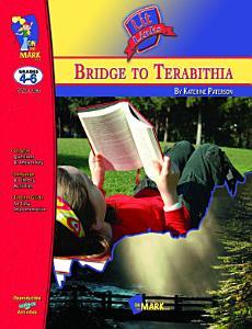 Bridge to Terabithia Lit Link Gr  4 6 Book