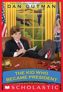 The Kid Who Became President Book