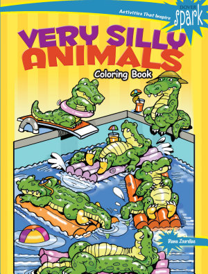 SPARK Very Silly Animals Coloring Book PDF