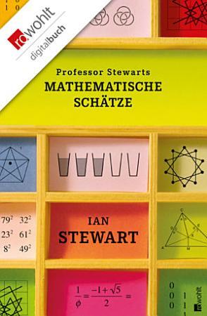 Professor Stewarts mathematische Sch  tze PDF
