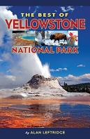 The Best of Yellowstone National Park PDF