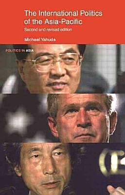 The International Politics of the Asia Pacific