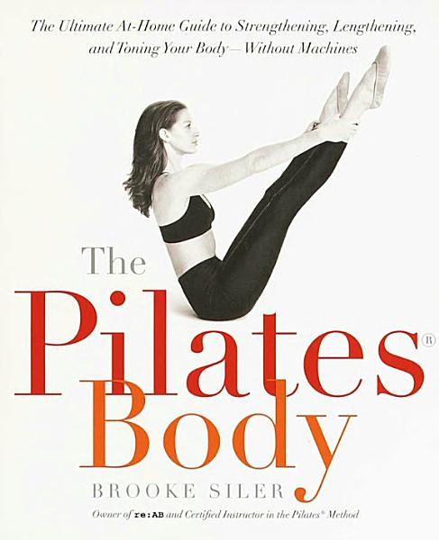 Download The Pilates Body Book
