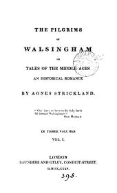 The pilgrims of Walsingham or Tales of the middle ages