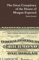 The Great Conspiracy of the House of Morgan Exposed PDF