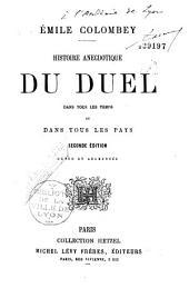 Histoire anecdotique du duel dans tous les temps et dans tous les pays