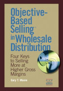 Objective-Based Selling in Wholesale Distribution
