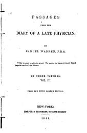 Passages from the Diary of a Late Physician: Volume 1