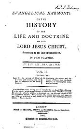 Evangelical harmony; or: The history of the life and doctrine of our Lord Jesus Christ, according to four evangelists, Volume 2