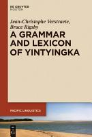 A Grammar and Lexicon of Yintyingka PDF