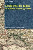 Geschichte der Juden im   stlichen Europa 1772   1881 PDF