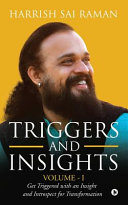Triggers and Insights Volume   I  Get Triggered with an Insight and Introspect for Transformation
